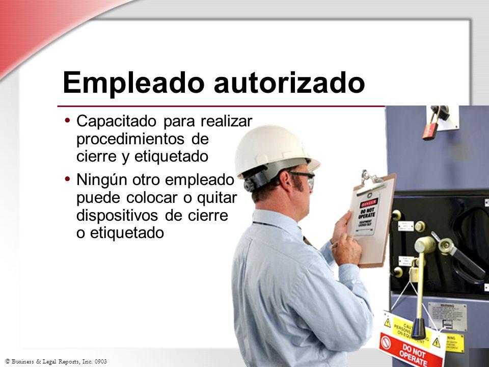 Empleado autorizado Capacitado para realizar procedimientos de cierre y etiquetado.