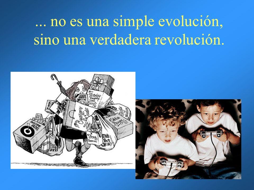 ... no es una simple evolución, sino una verdadera revolución.