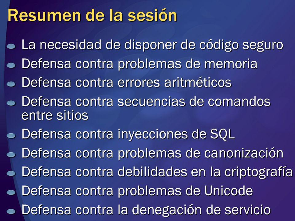 Resumen de la sesión La necesidad de disponer de código seguro