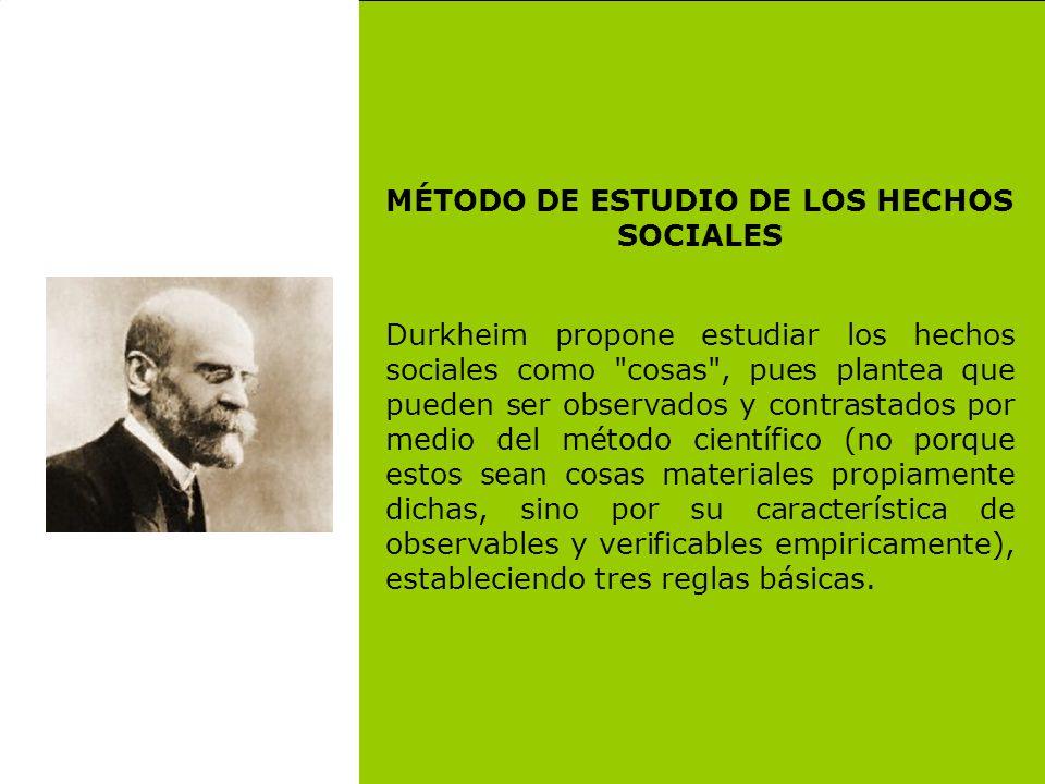 MÉTODO DE ESTUDIO DE LOS HECHOS SOCIALES