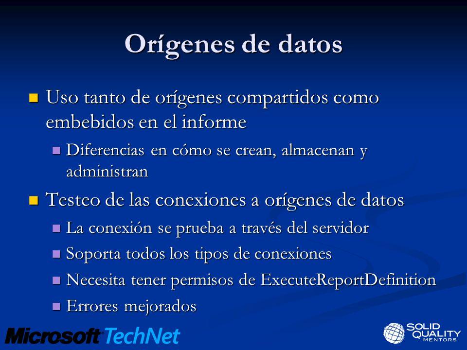 Orígenes de datos Uso tanto de orígenes compartidos como embebidos en el informe. Diferencias en cómo se crean, almacenan y administran.