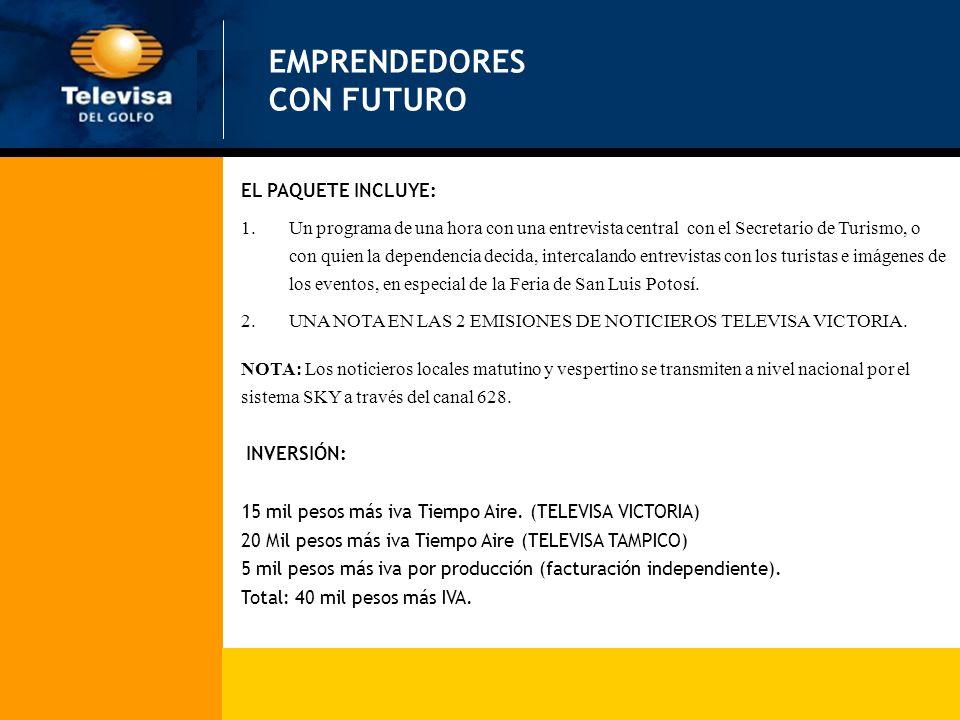 EL PAQUETE INCLUYE: