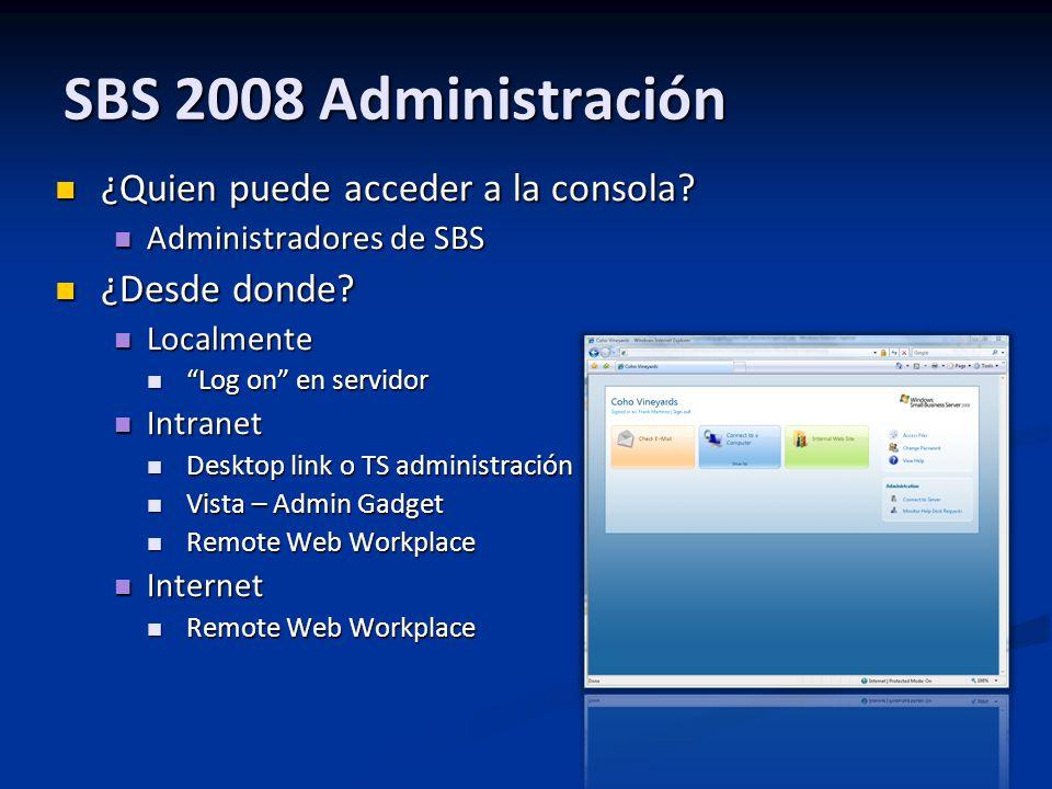 SBS 2008 Administración ¿Quien puede acceder a la consola