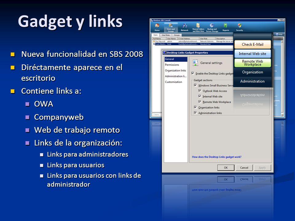 Gadget y links Nueva funcionalidad en SBS 2008