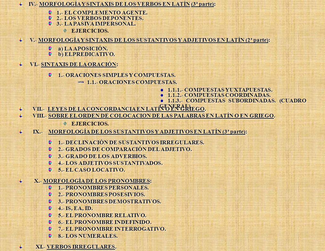 IV.- MORFOLOGÍA Y SINTAXIS DE LOS VERBOS EN LATÍN (3ª parte):