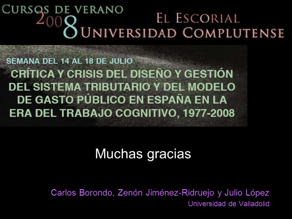 Muchas gracias Carlos Borondo, Zenón Jiménez-Ridruejo y Julio López