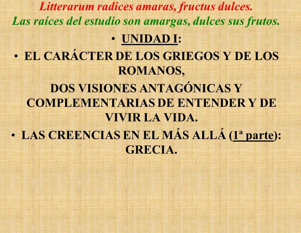 Litterarum radices amaras, fructus dulces.