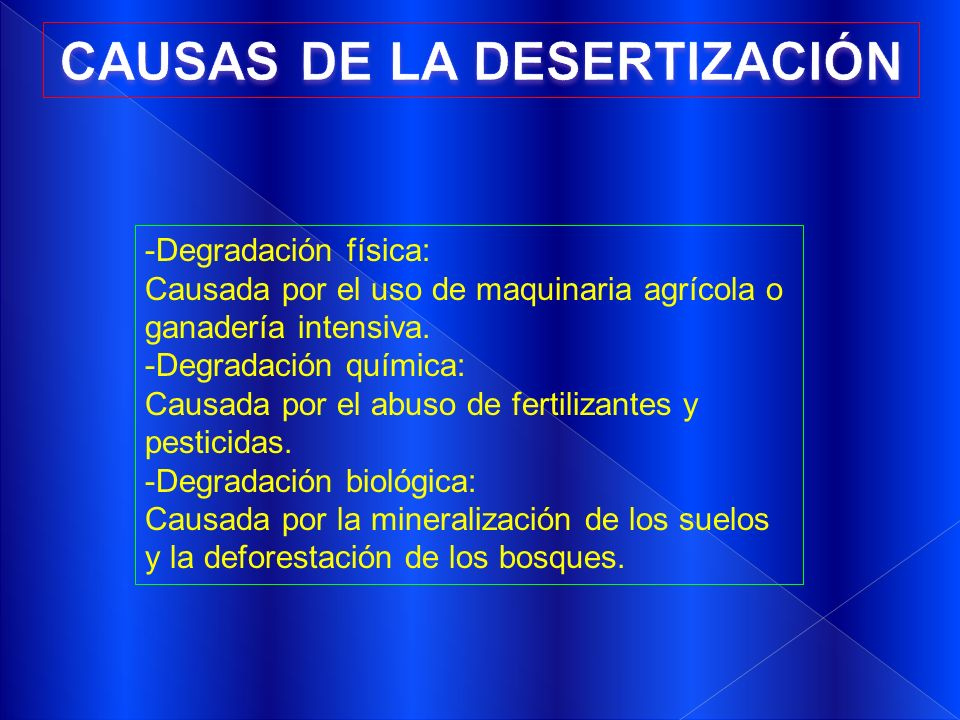 CAUSAS DE LA DESERTIZACIÓN