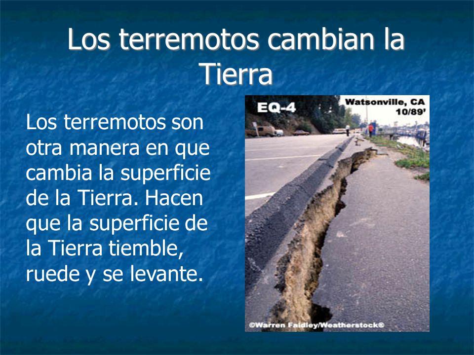 Los terremotos cambian la Tierra