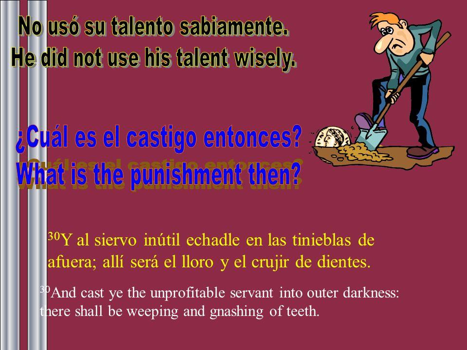 ¿Cuál es el castigo entonces What is the punishment then