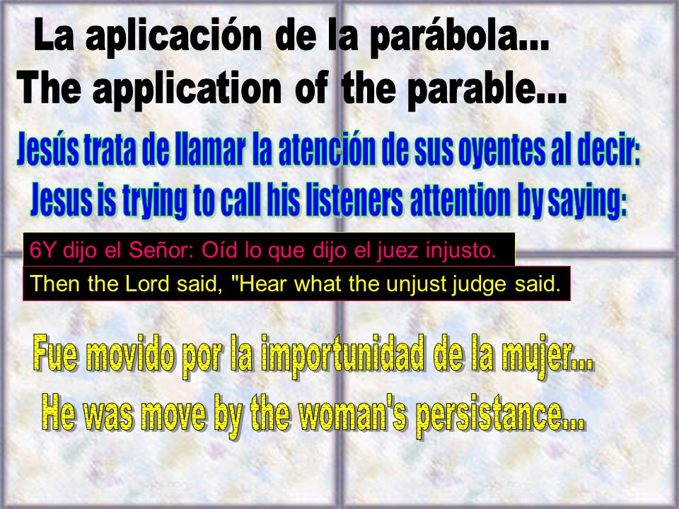 La aplicación de la parábola... The application of the parable...