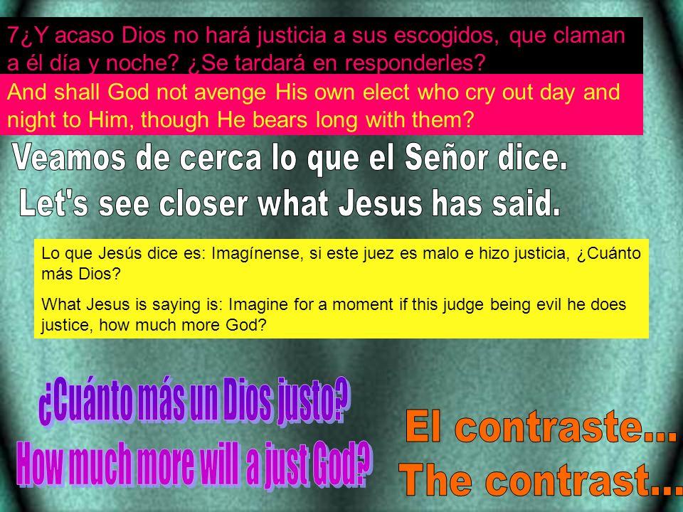 El contraste... The contrast... Veamos de cerca lo que el Señor dice.