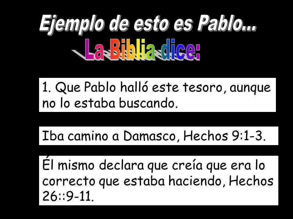 Ejemplo de esto es Pablo...