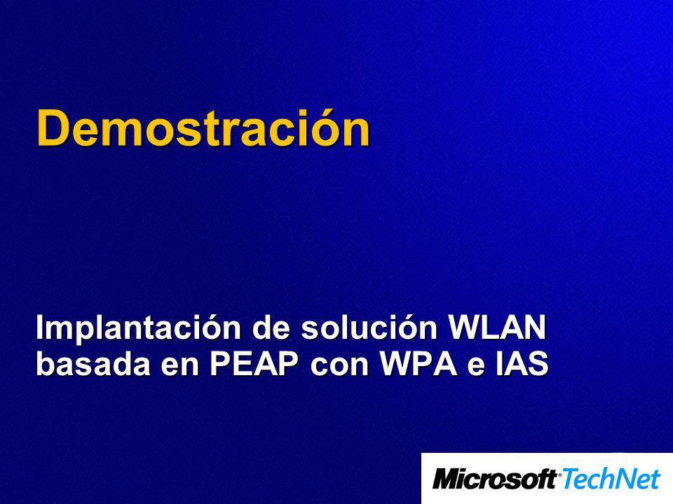 Implantación de solución WLAN basada en PEAP con WPA e IAS