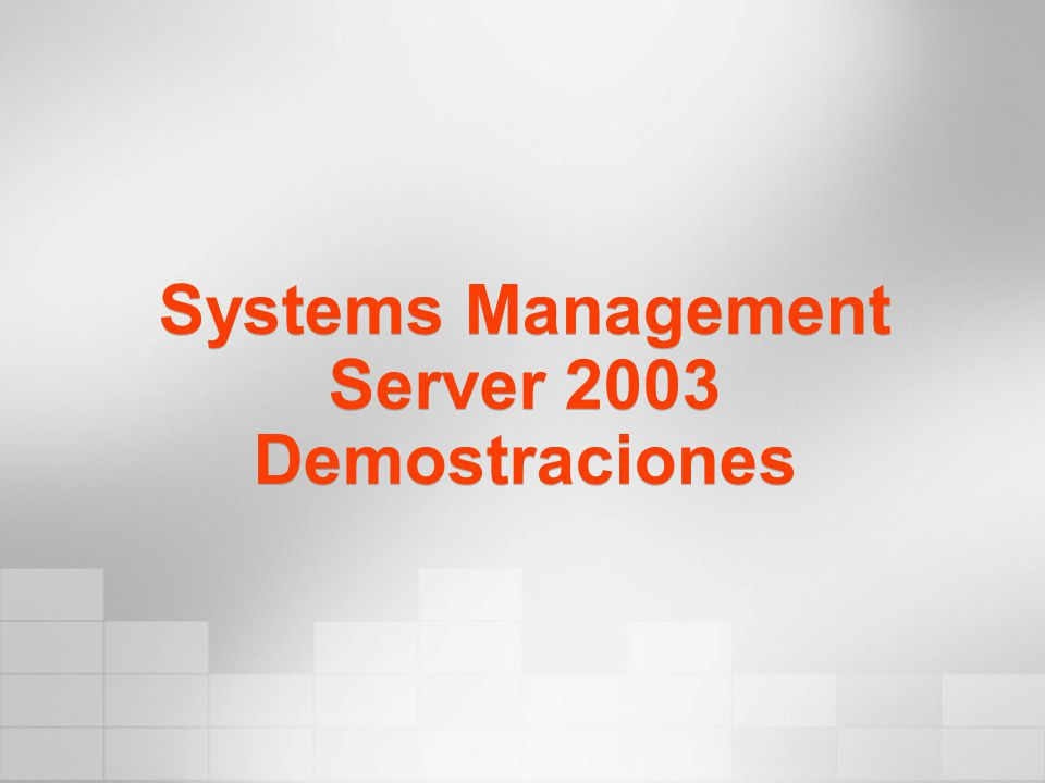Systems Management Server 2003 Demostraciones