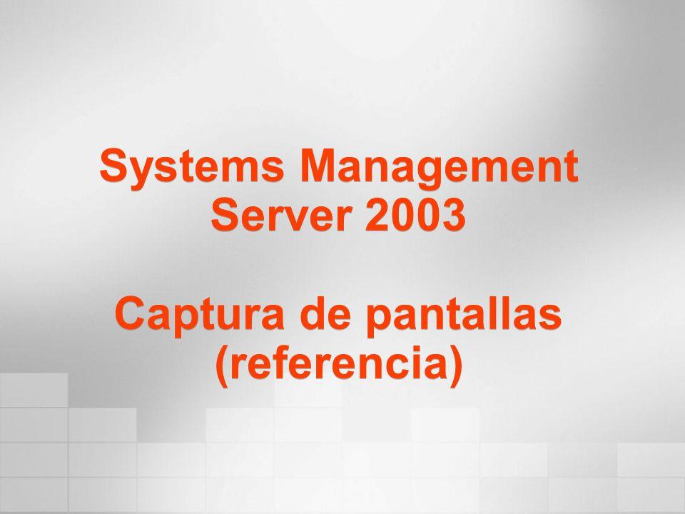 Systems Management Server 2003 Captura de pantallas (referencia)