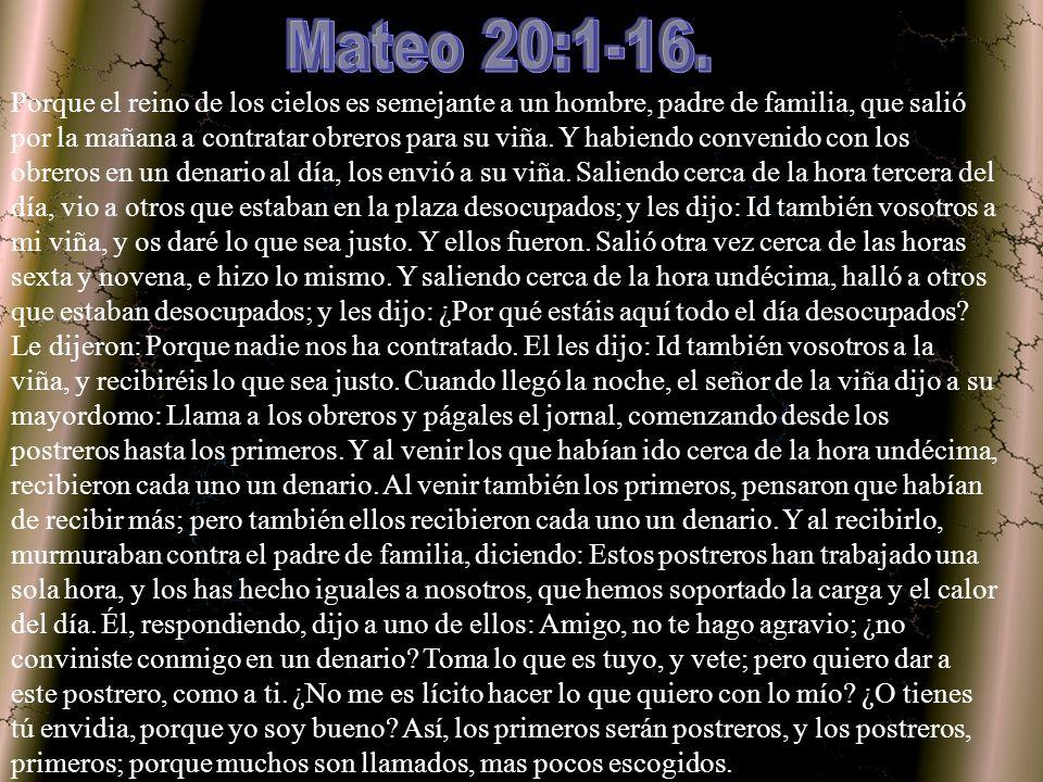 Mateo 20:1-16.
