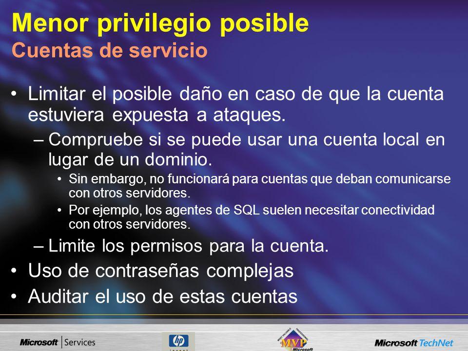 Menor privilegio posible Cuentas de servicio