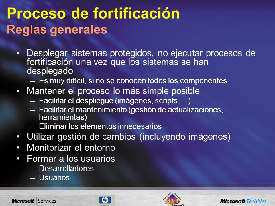 Proceso de fortificación Reglas generales