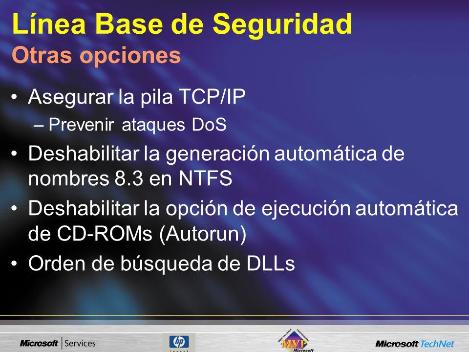 Línea Base de Seguridad Otras opciones