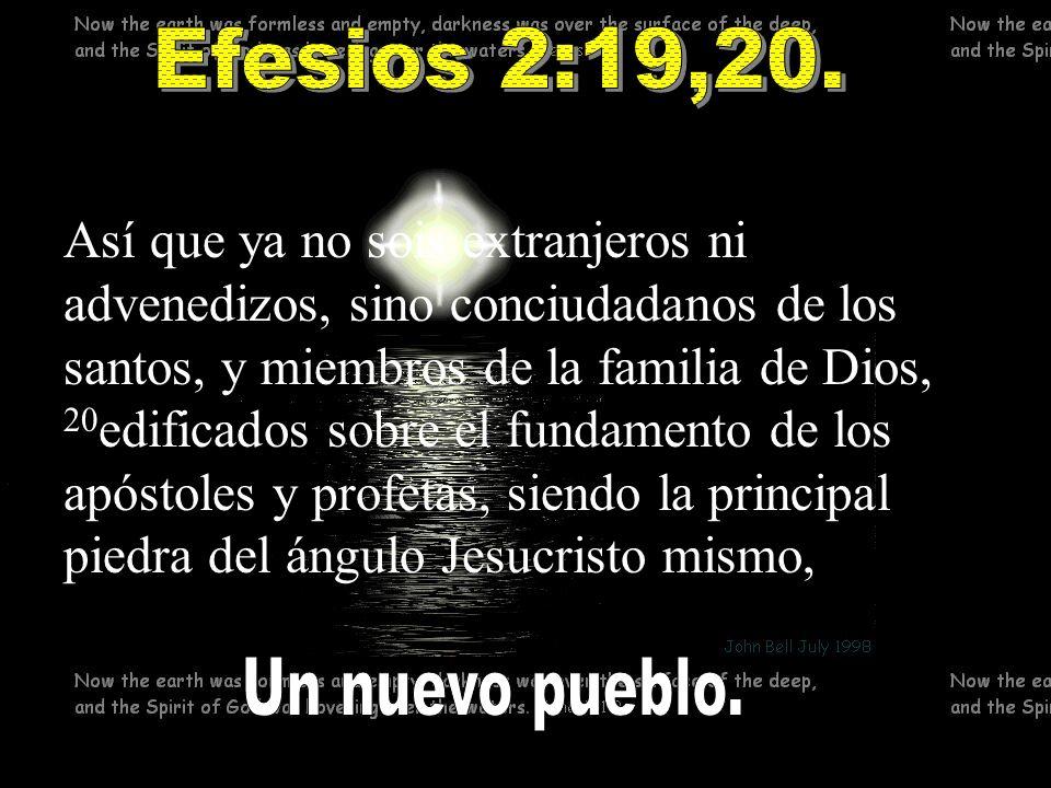 Efesios 2:19,20.