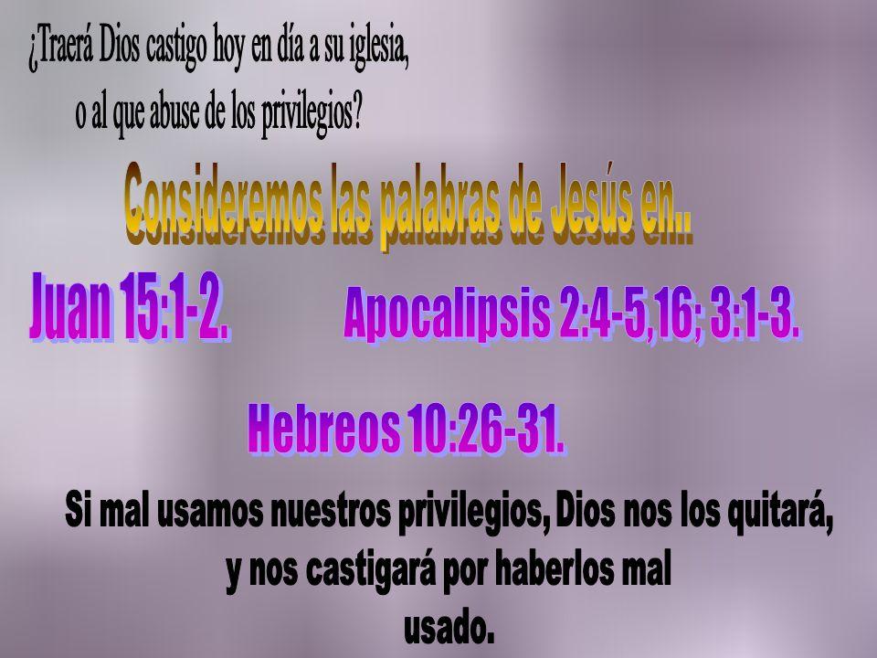 ¿Traerá Dios castigo hoy en día a su iglesia,