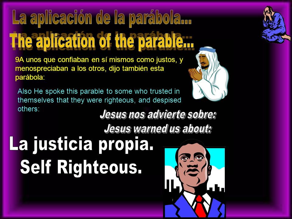 La aplicación de la parábola... The aplication of the parable...