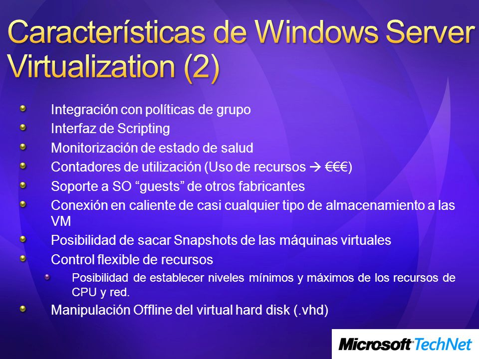 Características de Windows Server Virtualization (2)