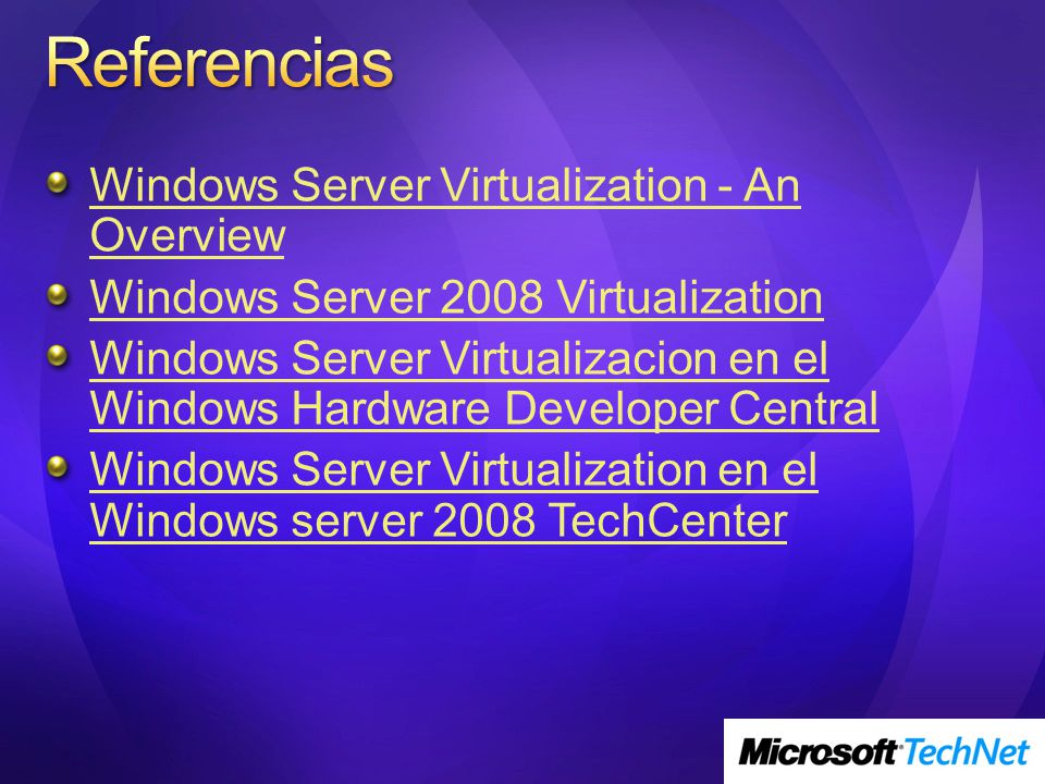 Referencias Windows Server Virtualization - An Overview