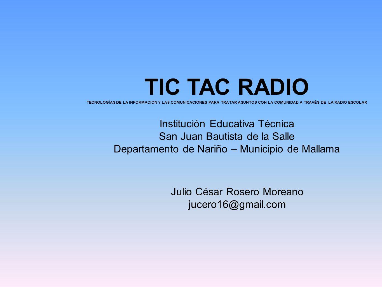 TIC TAC RADIO Institución Educativa Técnica