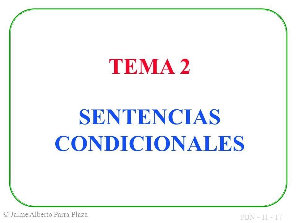 TEMA 2 SENTENCIAS CONDICIONALES