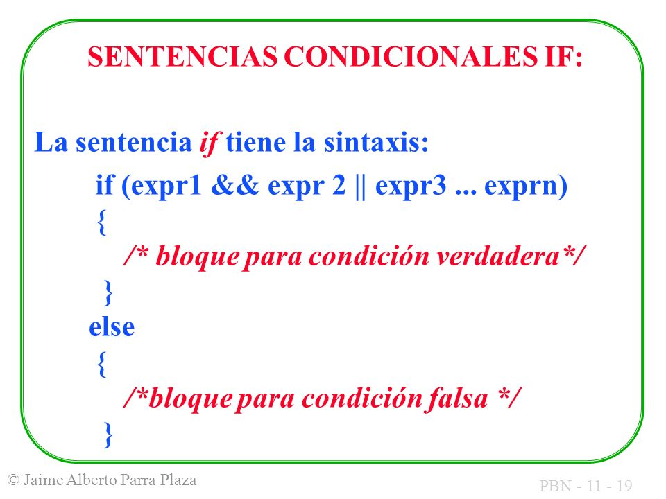 SENTENCIAS CONDICIONALES IF: