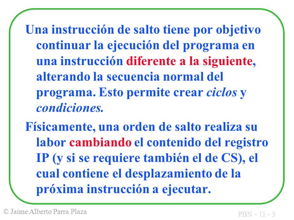 Una instrucción de salto tiene por objetivo continuar la ejecución del programa en una instrucción diferente a la siguiente, alterando la secuencia normal del programa. Esto permite crear ciclos y condiciones.