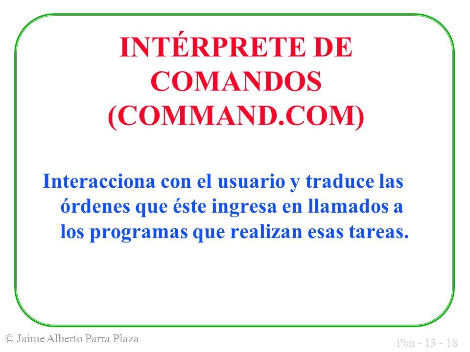 INTÉRPRETE DE COMANDOS (COMMAND.COM)