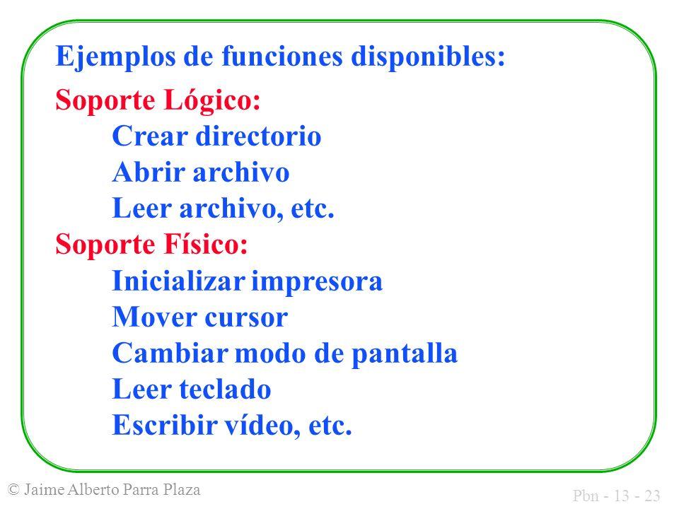 Ejemplos de funciones disponibles: