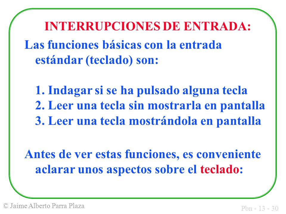 INTERRUPCIONES DE ENTRADA: