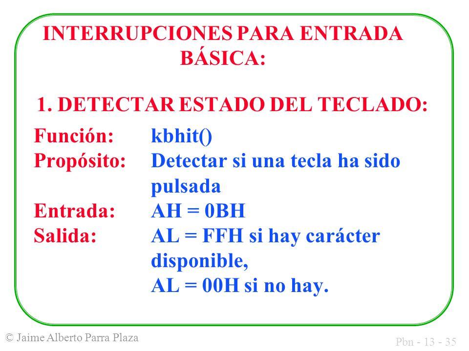 INTERRUPCIONES PARA ENTRADA BÁSICA: