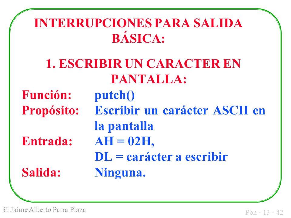 INTERRUPCIONES PARA SALIDA BÁSICA: