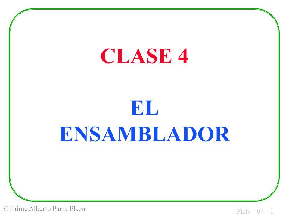 CLASE 4 EL ENSAMBLADOR