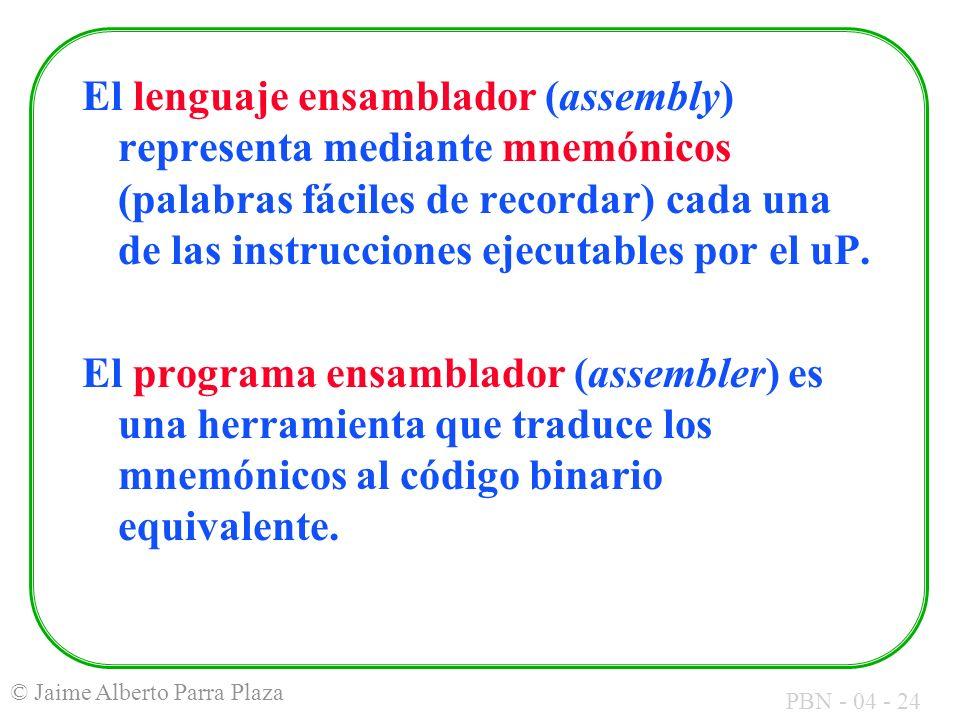 El lenguaje ensamblador (assembly) representa mediante mnemónicos (palabras fáciles de recordar) cada una de las instrucciones ejecutables por el uP.