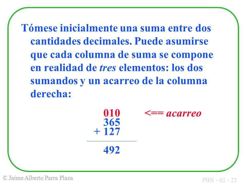 Tómese inicialmente una suma entre dos cantidades decimales