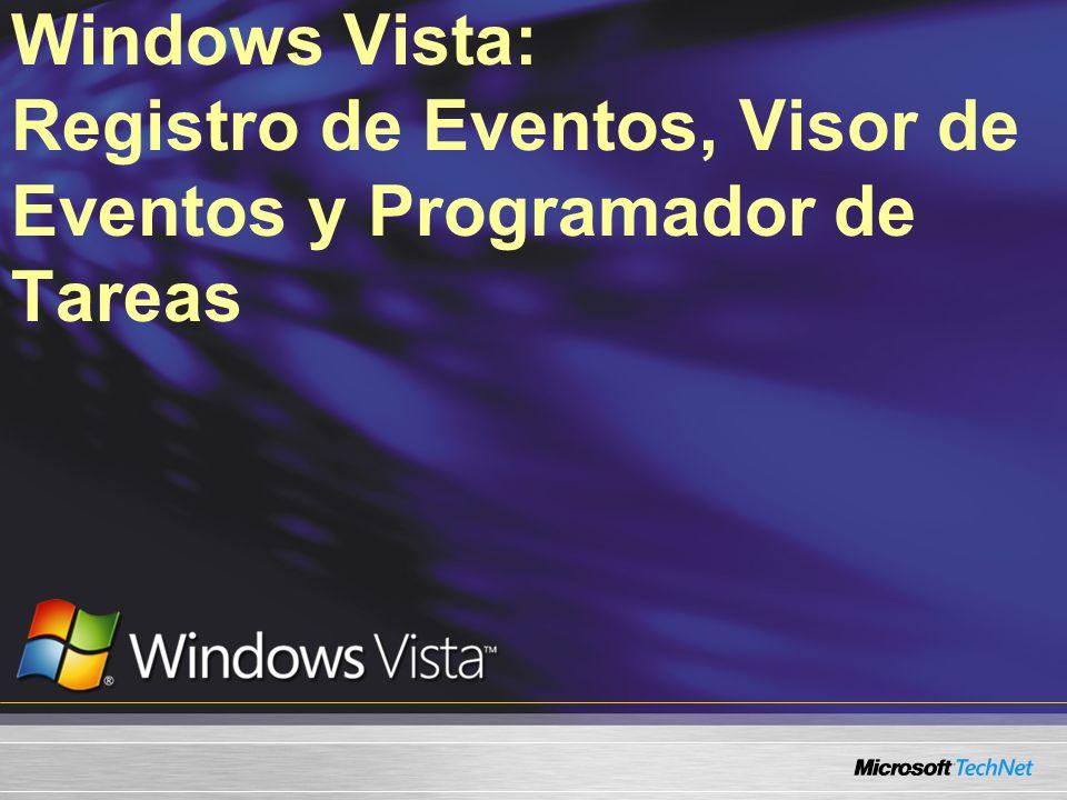 Windows Vista: Registro de Eventos, Visor de Eventos y Programador de Tareas