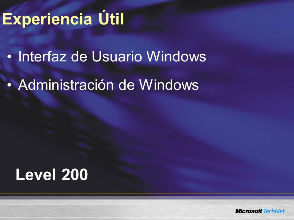 Experiencia Útil Level 200 Interfaz de Usuario Windows