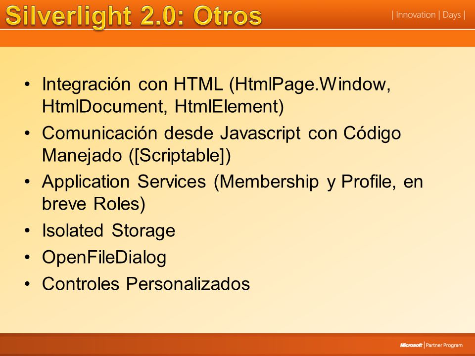 Silverlight 2.0: Otros Integración con HTML (HtmlPage.Window, HtmlDocument, HtmlElement)