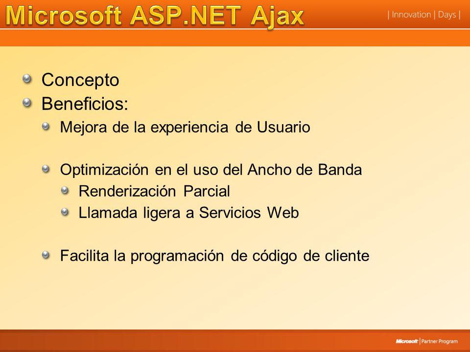 Microsoft ASP.NET Ajax Concepto Beneficios: