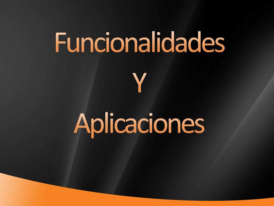 Funcionalidades Y Aplicaciones 4/1/2017 7:11 PM
