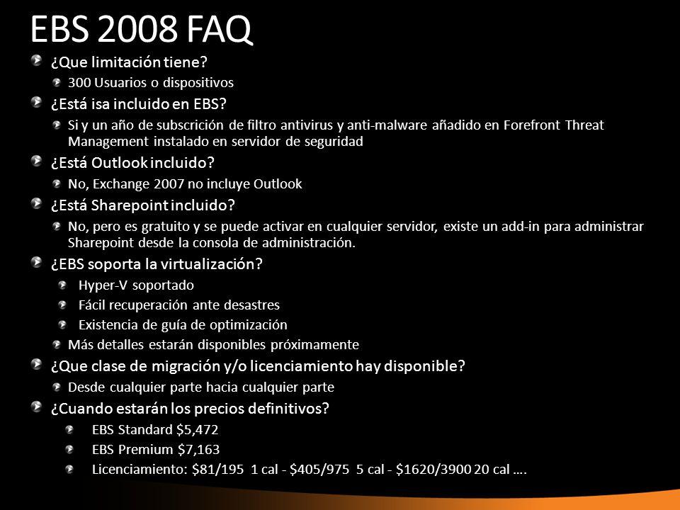 EBS 2008 FAQ ¿Que limitación tiene ¿Está isa incluido en EBS