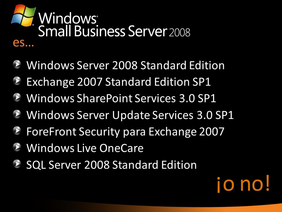 ¡o no! es… Windows Server 2008 Standard Edition