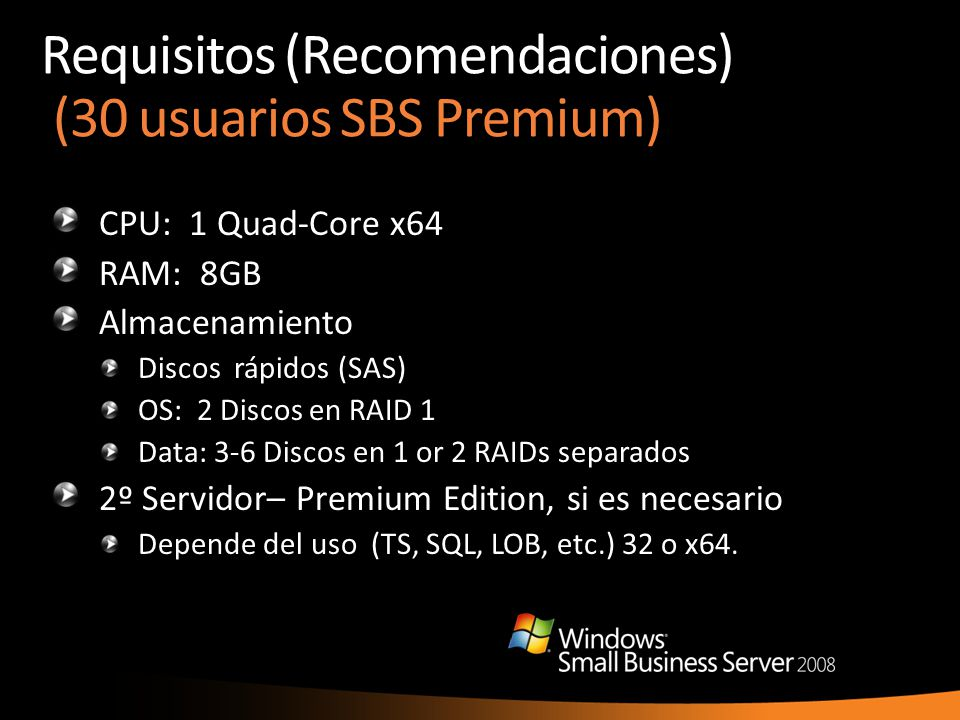 Requisitos (Recomendaciones) (30 usuarios SBS Premium)