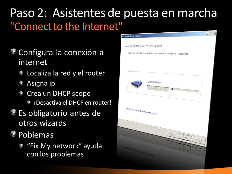 Paso 2: Asistentes de puesta en marcha Connect to the Internet
